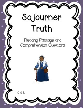 Sojourner Truth Reading Comprehension - Black & Women's Hi