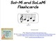 Sol-Mi & SoLaMi Standard Notation Flashcards and Whack-A-N
