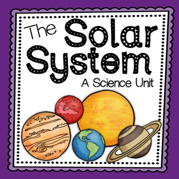 Solar System - A Science Unit