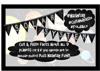 HASHTAG Solar System-Planet Facts Cut & Paste Foldable