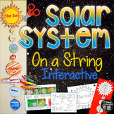 SOLAR SYSTEM: ON A STRING INTERACTIVE CREATE, FACTS, AND FILL INS