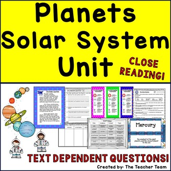 Planets - Solar System Unit ~ Close Reading ~ Text Depende