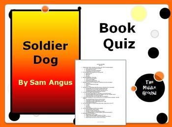 Soldier Dog by Sam Angus Book Quiz / Book Test