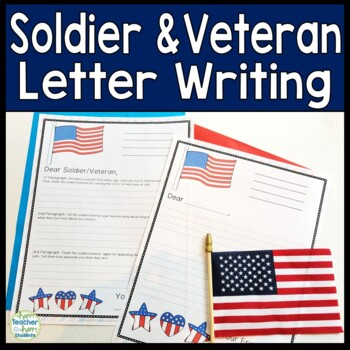 Veterans Day Writing: Soldier & Veteran Letter: Write a Le