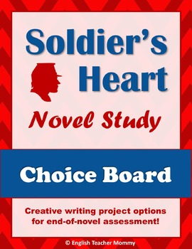 Soldier's Heart Novel Choice Board Project