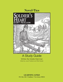 Soldier's Heart - Novel-Ties Study Guide
