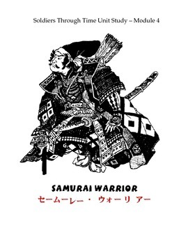 Soldiers Through Time: Module 4: Samurai