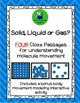 States of Matter: Solid, Liquid, Gas Cloze Passage and Mod