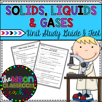 Solids, Liquids, and Gas Study Guide and Unit Test