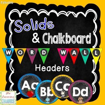 Solids and Chalkboard Word Wall Headers: Editable, Classro