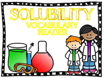 Solubility Vocabulary Reader