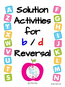 Solution Activities for  b / d Letter  Reversals