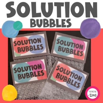 Solution Bubbles- Problem-Solving Activity