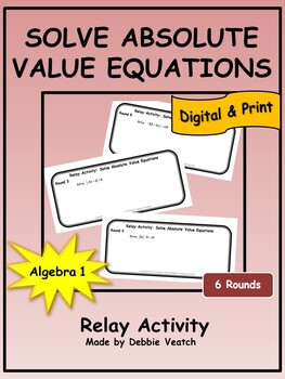Solve Absolute Value Equations Relay Activity