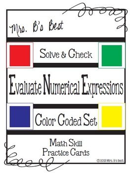 Solve & Check Color Coded: Evaluate Numerical Expressions