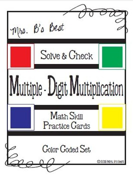 Solve & Check Color Coded: Multiple-Digit Multiplication