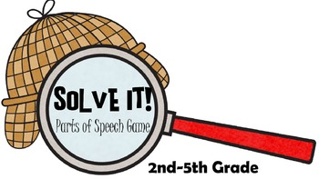 Solve It! Parts of Speech Game for 2nd-5th Grade