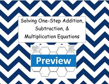 Solve One-Step Addition, Subtraction, and Multiplication E