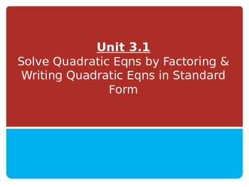 Solve Quadratic Equations by Factoring & Writing Quadratic