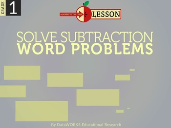 Solve Subtraction Word Problems