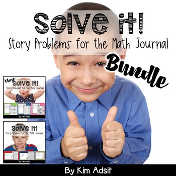 Math Journal Story Problems: Solve It Bundle