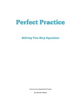 Solve Two-Step Equations Algebraically Perfect Practice Sh
