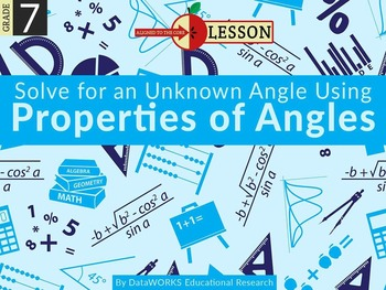 Solve for an Unknown Angle Using Properties of Angles