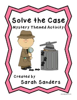 Solve the Case!