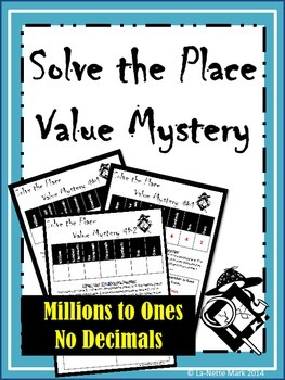 Solve the Place Value Mystery