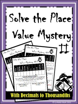 Solve the Place Value Mystery (With Decimals to Thousandths)