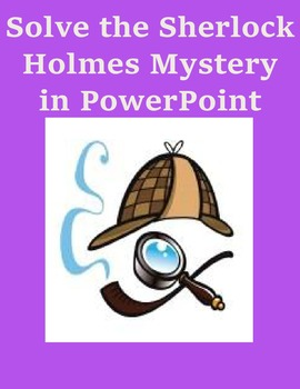 Solve the Sherlock Holmes Mystery in Microsoft Powerpoint