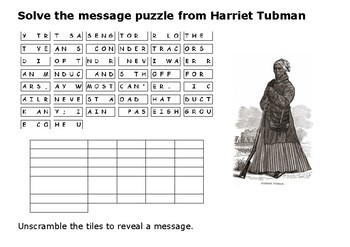 Solve the message puzzle from Harriet Tubman