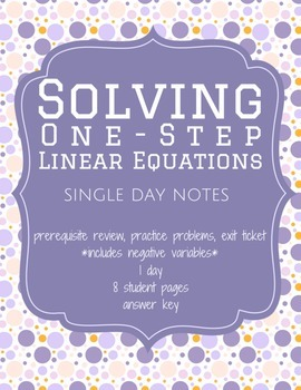 Solving 1-Step Equations Notes Packet (Worksheet)