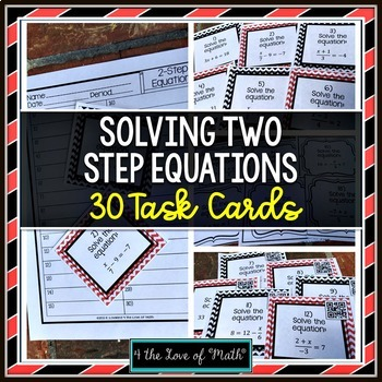 Solving Two Step Equations: 30 Task Cards
