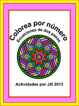 Solving Two Step Equations Color by Number (Spanish)