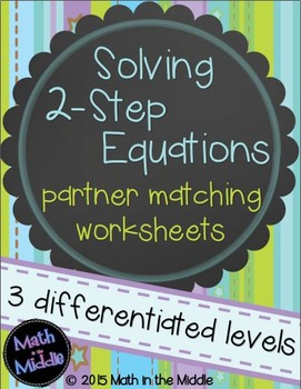 Solving 2-Step Equations Partner Matching Activity - Diffe