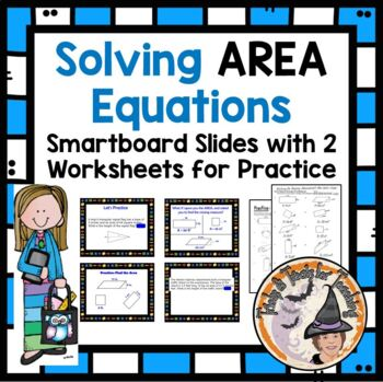 Solving Area Equations Geometry Smartboard Lesson with 2 W