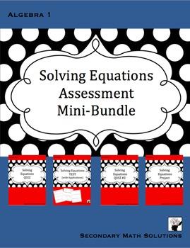 Solving Equations Assessment Mini-Bundle