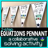 Solving Equations Math Pennant {2-step equations}