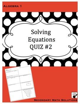 Solving Equations QUIZ #2