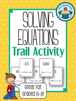 Solving Equations Trail Activity