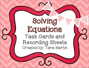 Solving Equations Valentine's Day Task Cards & Recording Sheet