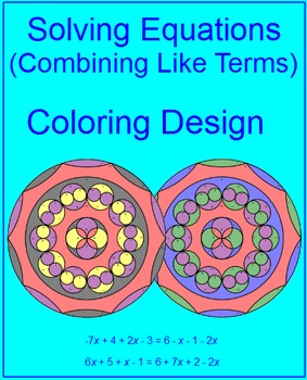 Solving Equations by Combining Like Terms - Coloring Activity