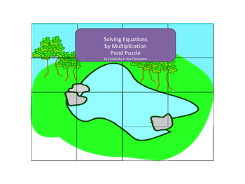 Solving Equations by Multiplication Pond Puzzle
