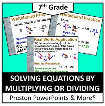 (7th) Solving Equations by Multiplying and Dividing in a P