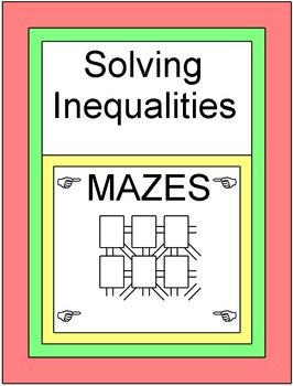 Solving Inequalities - 2 MAZES (one-step and two-step)