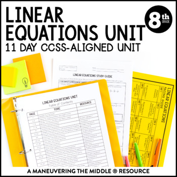 8th Grade Linear Equations Unit: 8.EE.7