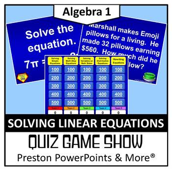 (Alg 1) Quiz Show Game Solving Linear Equations in a Power