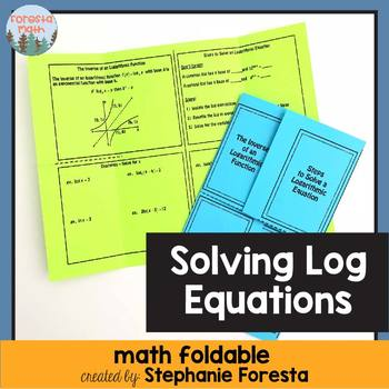 Solving Log Equations Foldable