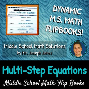 Solving Multi-Step Equations Flip Book